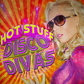 Hot Stuff - Disco Divas von Various Artists