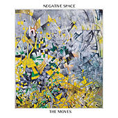 Negative Space by The Moves