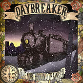 The Northbound Trains EP by Daybreaker