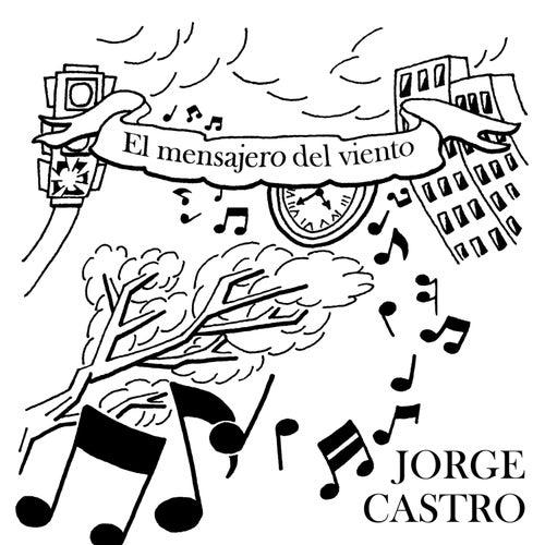 El Mensajero del Viento by Jorge Castro