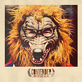 Contender by Forever Came Calling