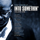 Tony Minvielle Presents Into Somethin (Vol. One) by Various Artists