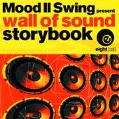 Storybook (Mood II Swing Presents Wall Of Sound) by Mood II Swing