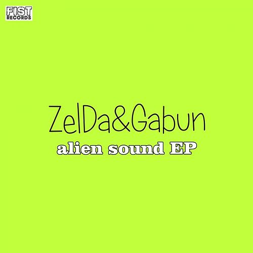 Alien Sound EP by Zelda