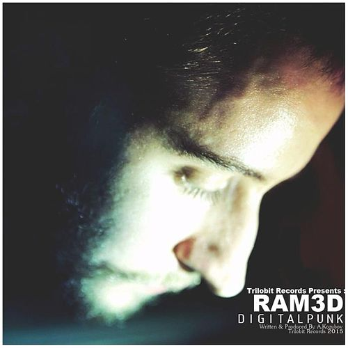 Ram3d by Digital Punk