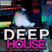 Deep House - Lounge Collection by Various Artists