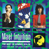 Mael Intuition: Best Of Sparks 1974-76 by Sparks (1)