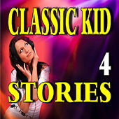 Classic Kid Stories, Vol. 4 by Stevie Wright