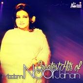 Greatest Hits of Madam Noor Jahan by Noor Jehan