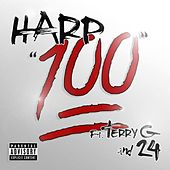 100 (feat. Terry G & 24) - Single by Harp