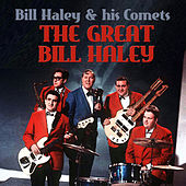 The Great Bill Haley by Bill Haley & the Comets