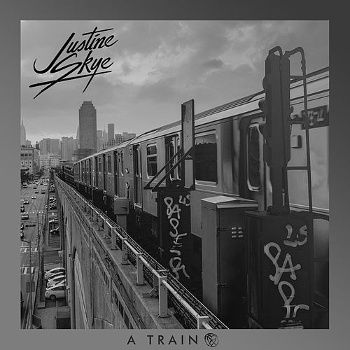 A Train by Justine Skye