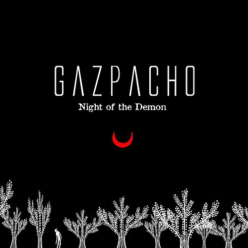 Night of the Demon by Gazpacho