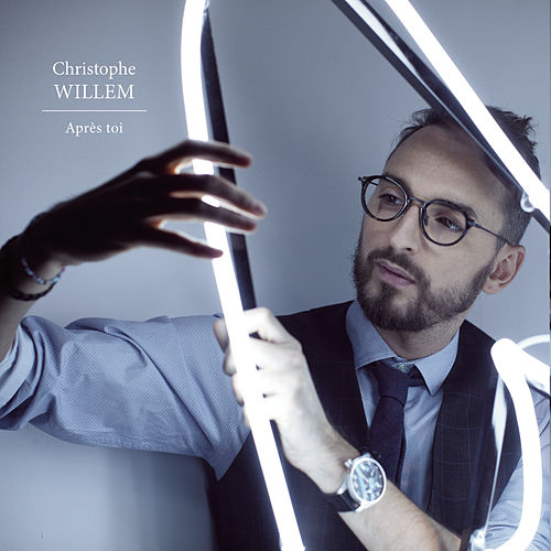 Après toi by Christophe Willem