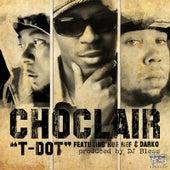 T Dot (feat. Hue Hef, Donnie Darko, Sutter Kain & DJ Bless) von Choclair