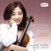 Beethoven, Schubert, Brahms: Violin Sonatas by Ji Hae Park