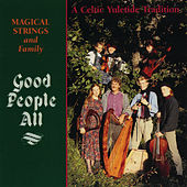 Good People All by Magical Strings (Philip & Pam Boulding)