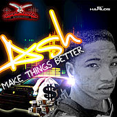 Make Things Better - Single by Ash