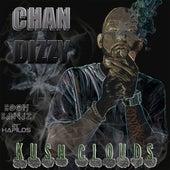 Kush Clouds - Single by Chan Dizzy