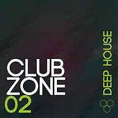 Club Zone - Deep House, Vol. 2 by Various Artists