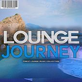 Lounge Journey by Various Artists