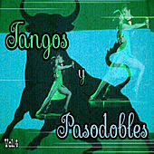Tangos y Pasodobles, Vol. 4 by Various Artists