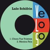 Chora Tua Tristeza by Lalo Schifrin