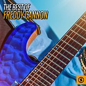The Best of Freddy Cannon by Freddy Cannon
