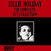 The Complete 30's Collection (Doxy Collection) by Billie Holiday