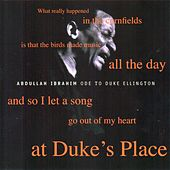 Ode to Duke Ellington (At Duke's Place) by Abdullah Ibrahim