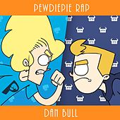 PewDiePie Rap by Dan Bull