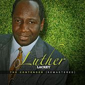 The Contender (Remastered) by Luther Lackey