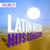 Latin Music Hits Collection (Volume 21) by Various Artists