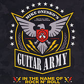 In the Name of Rock N' Roll by Mike Onesko's Guitar Army