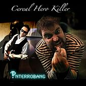 Interrobang by Cereal Hero Killer