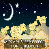 Mozart Sleep Effect For Children by Various Artists