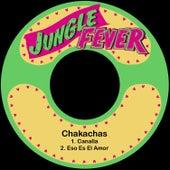 Canalla by Chakachas