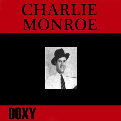 Charlie Monroe (Doxy Collection) by Charlie Monroe