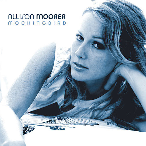 Mockingbird by Allison Moorer