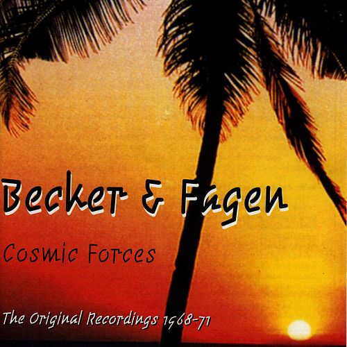 Cosmic Forces by Donald Fagen