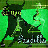 Tangos y Pasodobles, Vol. 3 by Various Artists