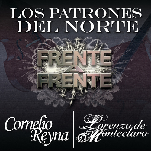 Frente A Frente 'Los Patrones Del Norte' by Various Artists