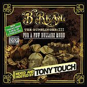 Tony Touch Remix - Gunslinger 3 by B-Real