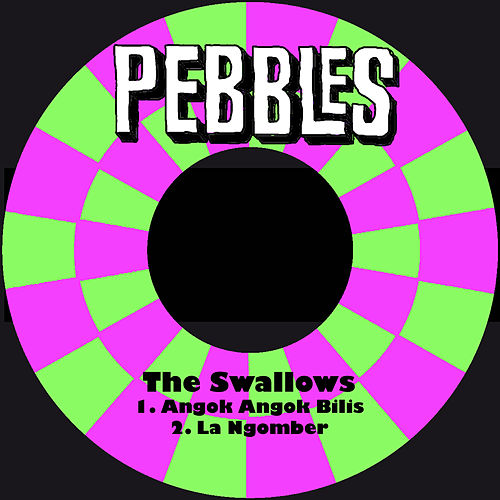 Angok Angok Bilis by The Swallows