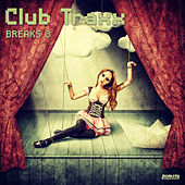 Club Traxx - Breaks 3 by Various Artists