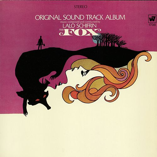 The Fox - Original Soundtrack Album by Lalo Schifrin