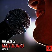 The Best of Matt Monro, Vol. 1 by Matt Monro