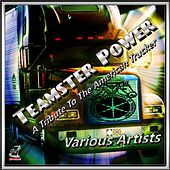 Teamster Power by Various Artists