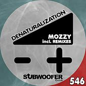 Denaturalization by Mozzy