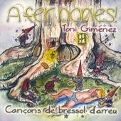 A Fer Nones! Cançons de Bressol D'arreu by Toni Giménez